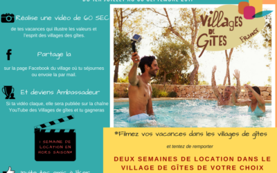 Les vidéos de l'été dans le cadre du grand jeu concours vidéo organisé par les villages de gites